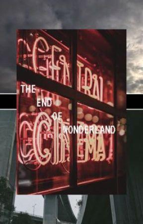 The End of Wonderland  by Foolish_Tree