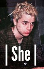 She || Billie joe by idiot21