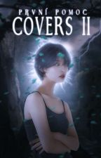 Covers II by PrvniPomoc