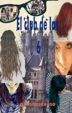El club de las seis by gomitasdeoso