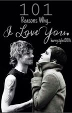 101 Reasons Why I Love You by harrystyles0016