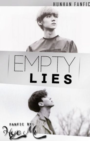 empty lies ➳ hunhan