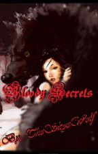 Bloody Secrets (BxG) (Completed but not Edited) by TheSkyeWolf