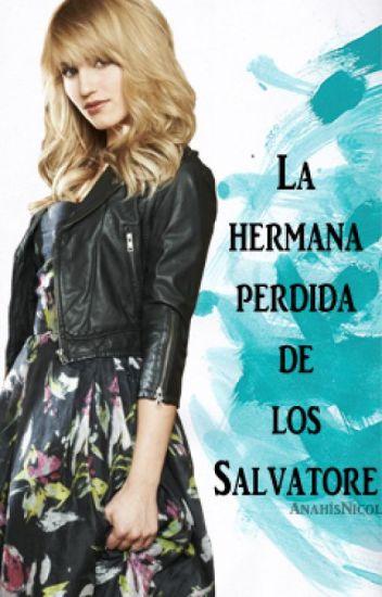 La hermana perdida de los Salvatore (Klaus Mikaelson & _________ Salvatore)