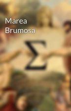 Marea Brumosa by NothingButSoul