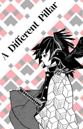 A Different Pillar (Tomioka Giyu x Reader) by krazenground