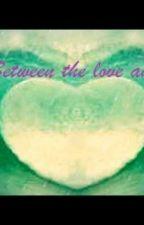 Entre o amor e o ódio by AmandaVilela