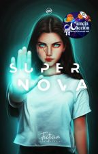 SUPERNOVA © by FictixnalGirl
