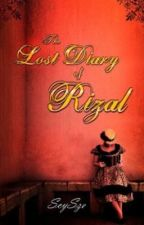 The Lost Diary of Rizal by clunar13