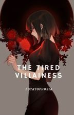 The Tired Villainess by Potatophobia