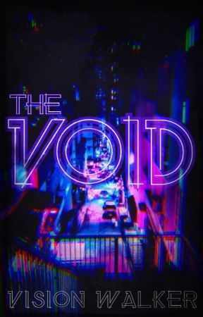 The Void by visionwalker