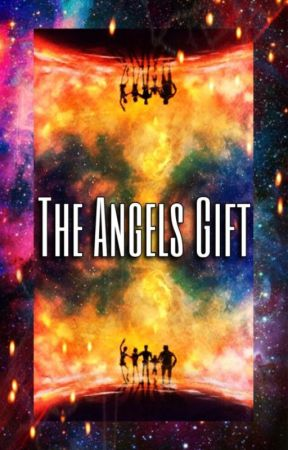 The Angels Gift by Crystal_Fandoms365
