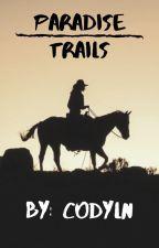 Paradise Trails by Codyln