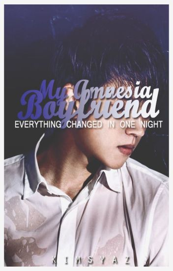 My Amnesia Boyfriend | Nam Woohyun