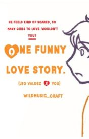Leo X Reader One Funny Love Story. by WildMusic_Craft