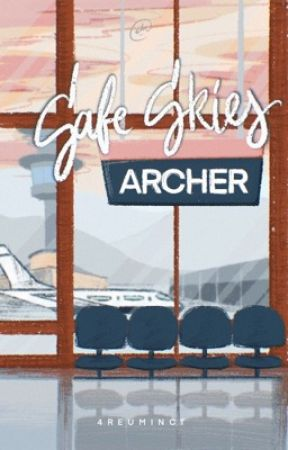 Safe Skies, Archer (University Series #2) by 4reuminct
