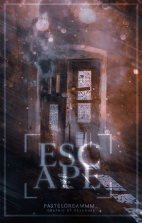 Escape    |    SOON by pastelcreammm_