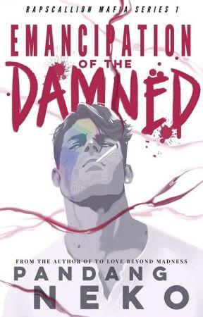 Emancipation Of The Damned  by PandangNeko