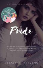 Pride: an austen reimagined novel by writeriz