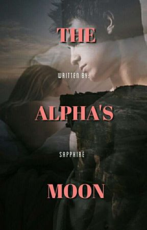 The Alpha's Moon by S_Raven
