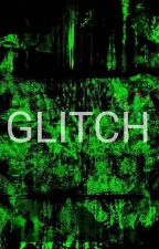 GLITCH by MingJun_65