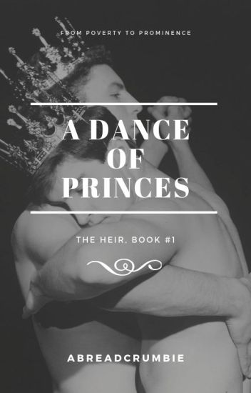 A Dance of Princes (BoyxBoy)