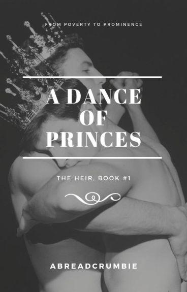 A Dance of Princes (BoyxBoy)