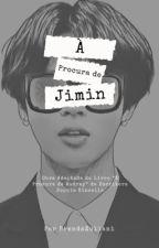 Á Procura de Jimin by BrendaZuliani