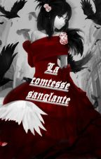 La comtesse sanglante by Genialle56u
