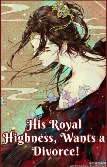 His Royal Highness, Wants a Divorce!