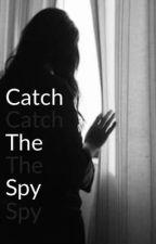 Catch The Spy (GxG) by Briatanny