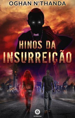 Hinos da Insurreição by oghan_Nthanda