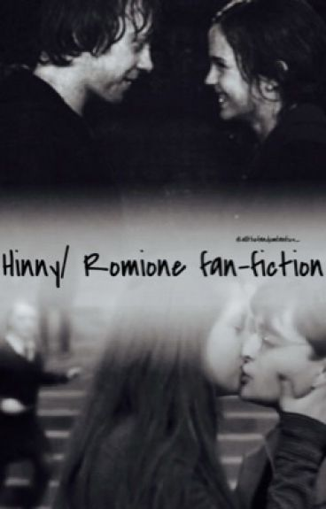 Always- a Hinny / Romione fanfic
