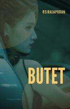 BUTET by Si_raja_Pudan