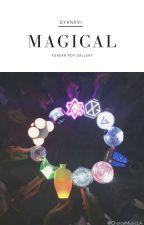 Magical  by dyanxvi