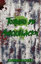 Torneo de Aniquilación by Kurobara2801