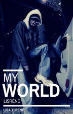 My World (Irene x Lisa) by PotatoLimario