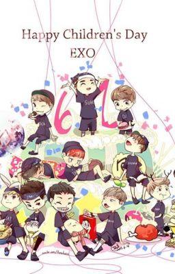 [Long Fic] [EXO] Khi EXO...