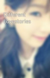 Different Lovestories by kristinepaigan27