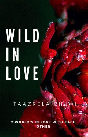 Wild in Love by bhu_mi