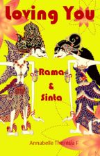 Loving You #4 : Rama & Sinta by AnnabelleTF