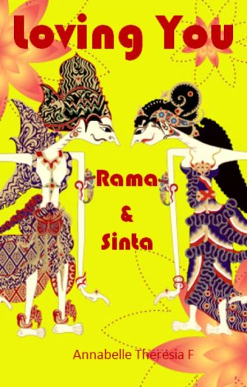 Loving You #4 : Rama & Sinta