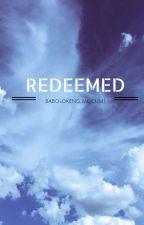 Redeemed by kiinbubbly
