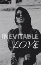 Inevitable Love ≫ J.G by SincvrelyShae