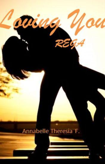 Loving You #3 : REGA