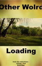 Other World Loading by aminda_chat