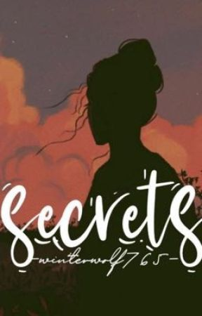 Secrets by WhiteWolf765