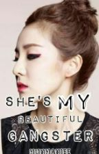 she's my BEAUTIFUL GANGSTER by hunhaniee