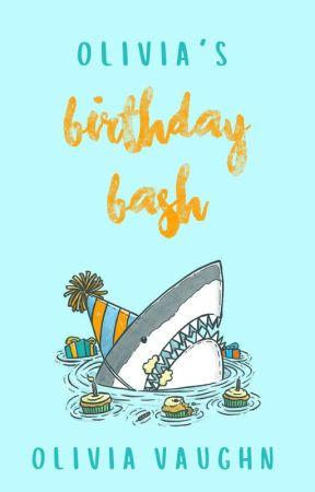 Olivia Vaughn's Birthday Bash   a short story anthology by Olivaughn