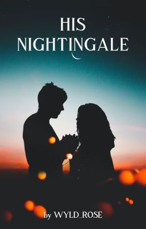 His Nightingale by WYLD_ROSE